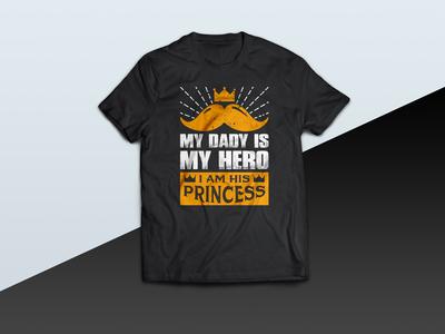 My Dad Is My Hero I Am His Princes - tshirt