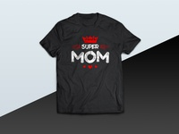 Super Mom - tshirt