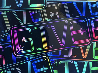 GIVE - Holographic Foil sticker custom type star custom lettering letters letter graphic design design typography type giving give