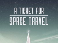 A Ticket For Space Travel - Process