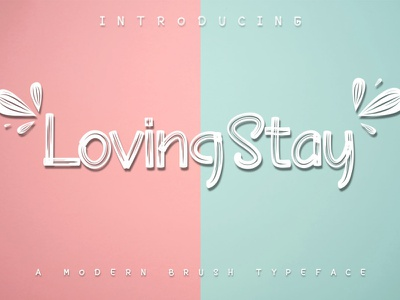 Lovung Stay / Brush Font typography