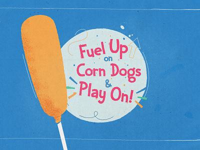 Fuel up lol whimsical lettering hot dog hotdog corn dog food