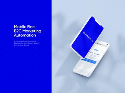 BlueReceipt - Mobile First B2C Marketing Automation