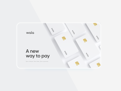 Wala, a sweeter way to pay over time sketch mockup pitch minimal credit interface ux ux design product design figma keynote powerpoint pitchdeck pitch deck presentation branding landing page web design ui website