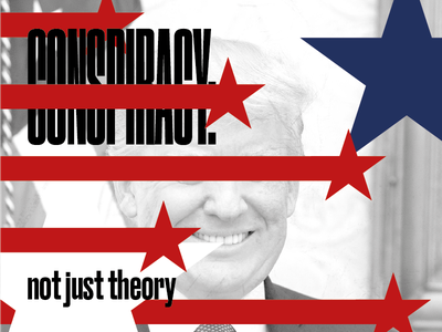 Conspiracy: not just theory stripes stars conspiracy usa america trump editorial