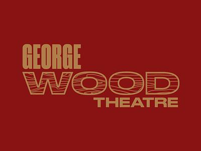 George Wood Theatre type woods theatre druk grain wood