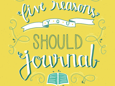 Reasons to Journal