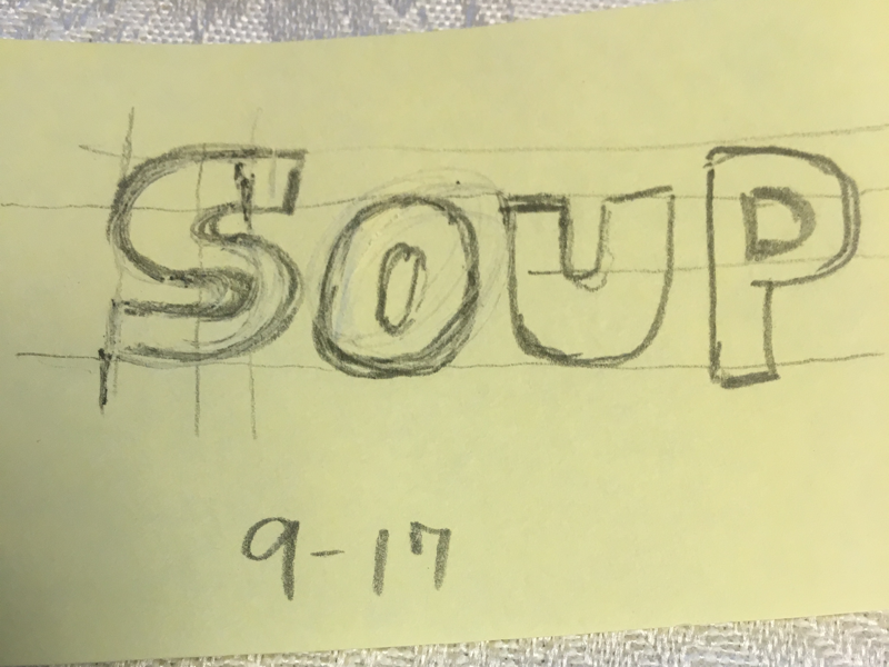 Soup design sketch typography