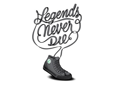 Legends Never Die shoe laces shoes handlettering baseball pf flyers lettering rsvlts sandlot
