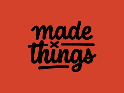 Made X Things branding logo handtype handlettering hashtaglettering lettering