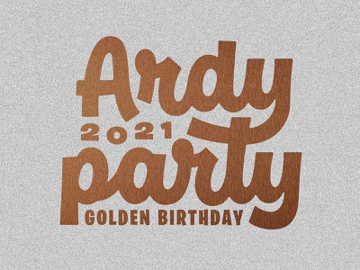 Ardy Party thevectormachine vector process handtype vectormachine handlettering hashtaglettering lettering