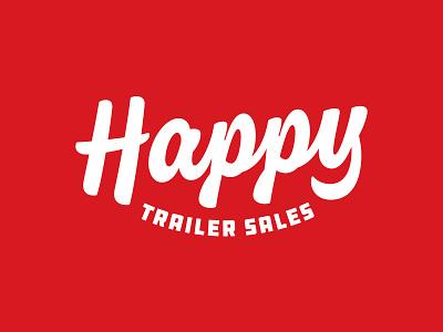 Happy Trailer Sales Logo logodesign trailer logo thevectormachine vectormachine handtype handlettering hashtaglettering lettering