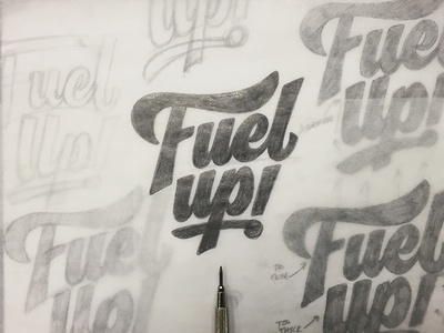 Fuel up! - Final Sketch refuel creativesouth process handtype handlettering hashtaglettering lettering