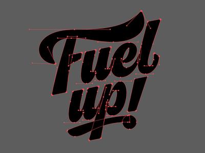 Fuel up! - Final Bézier Curves inchxinch creativesouth beziercurves vectormachine process handtype handlettering hashtaglettering lettering