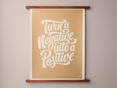 Negative Positive Poster frenchpaper mamassauce poster handtype handlettering hashtaglettering lettering