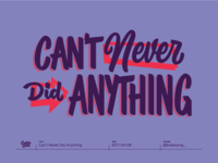 """""""Can't Never Did Anything"""" - Creative South 2017"""