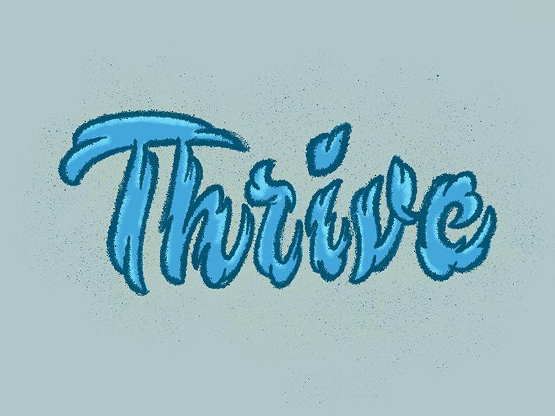 Thrive thevectormachine handtype vectormachine handlettering hashtaglettering lettering