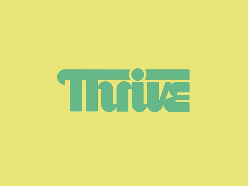 Thrive vector handtype thevectormachine vectormachine handlettering hashtaglettering lettering
