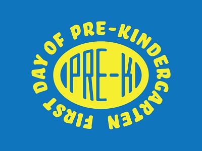 Pre-K Badge pre-k nixon badge design badge