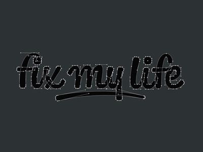 Fix My Life