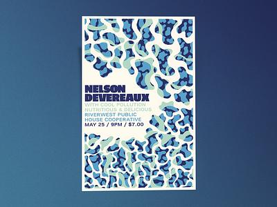 Nelson Devereaux Gig Poster pattern blobs gig poster