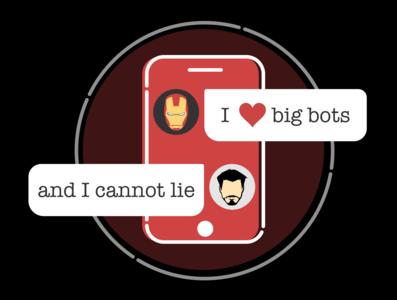 I love big bots