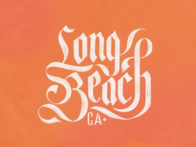 Long Beach goodtypetuesday blackletter calligraphy procreate handlettering lettering typography design