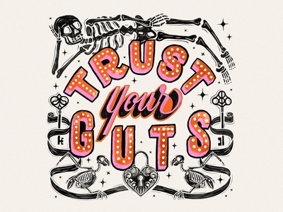 Trust Your Guts signpainting skeleton calligraphy drawing illustration procreate handlettering lettering typography design
