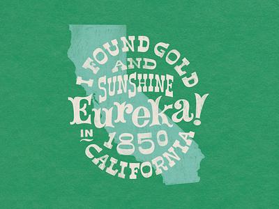 Eureka! California procreate drawing usa california badge illustration branding handlettering lettering typography design