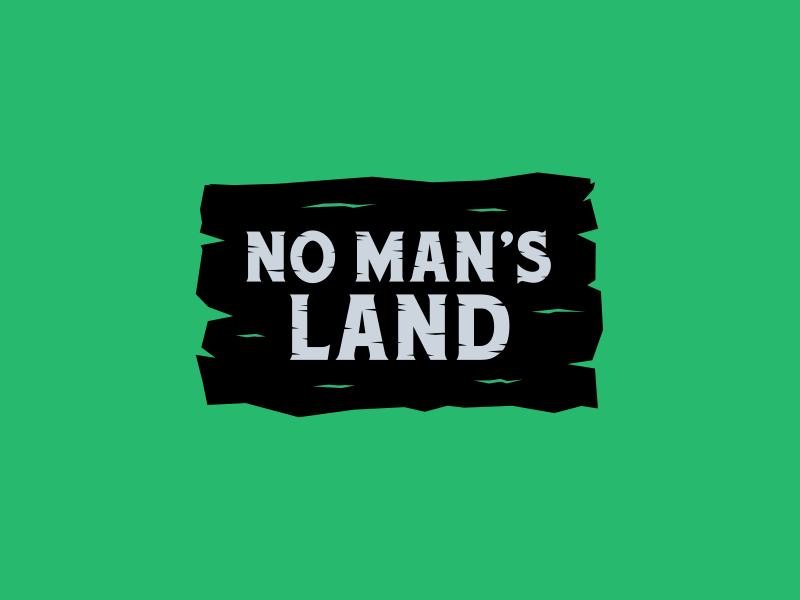No Man's Land lettering rough wood sport green sign