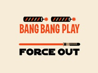 Bang Bang Play & Force Out lightsaber star wars firecracker typography illustration slang baseball