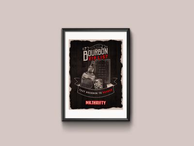 Bourbon VIP List Poster