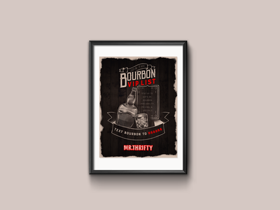 Bourbon VIP List Poster bourbon alcohol print design print poster design poster illustration graphic design