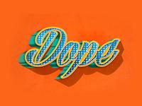 Dope Type