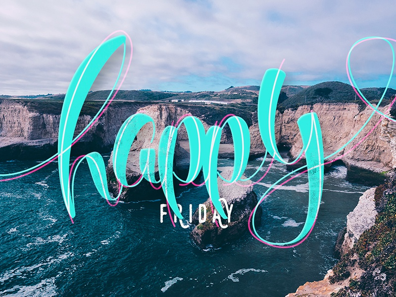 Happy Friday create love design texture color font handmade lettering letter type