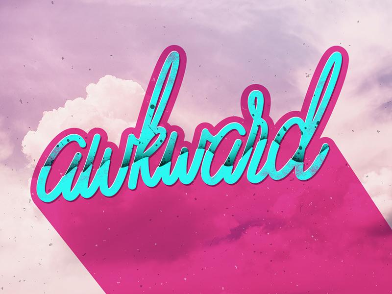 Awkward create love design texture color font handmade lettering letter type