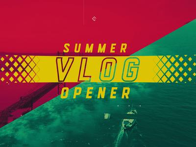Summer Vlog Opener