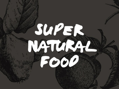 Super Natural Food botanical food natural fruit