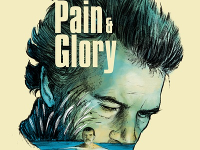 Pain and Glory- Alternative Movie Poster