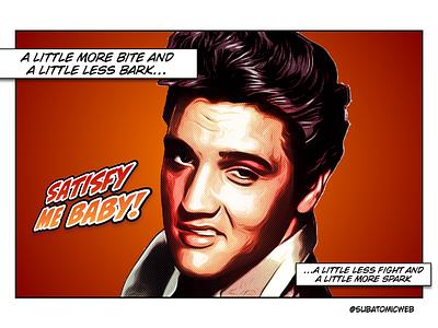Elvis comic art pop art baby spark fight bark bite aggravation satisfaction satisfy action conversation rock and roll king elvis presley elvis