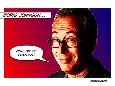 Ben motor mouth man from auntie farty boris johnson politics uk comic art comic comedian comedy standup ben elton