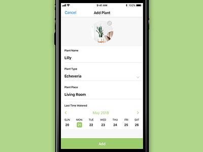 Plant App • Add a plant form calendar icons design ux ui ios app flower nature plant add