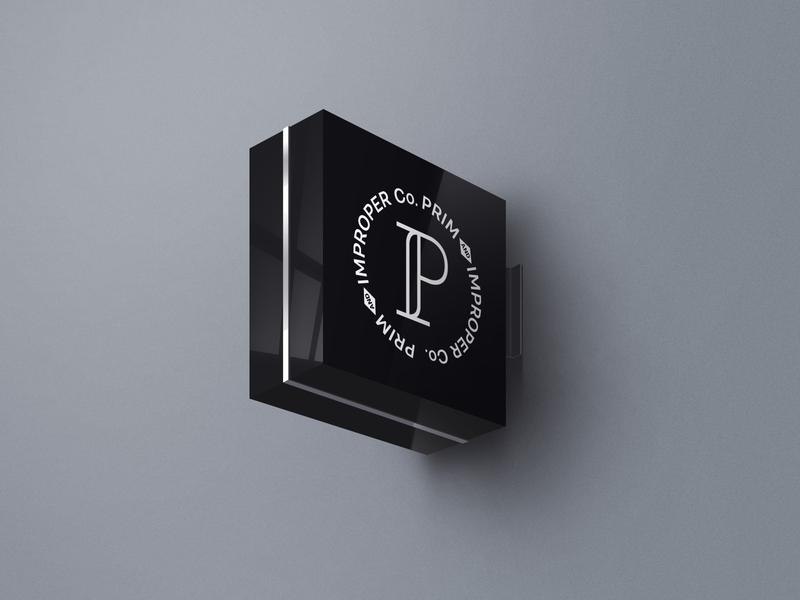 Prim + Improper | Wall Sign