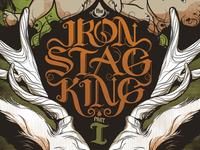 Iron Stag King Part I