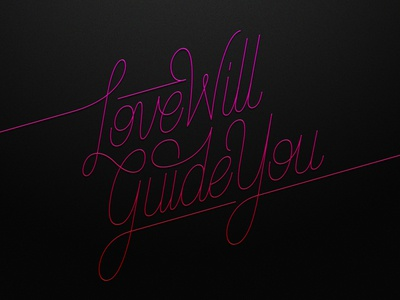 Love Will Guide You