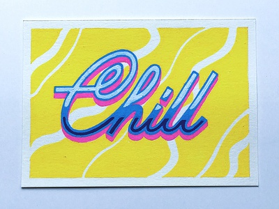 Chill posca typography illustration lettering