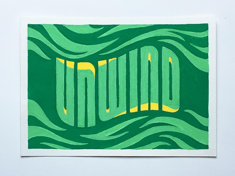 Unwind posca typography lettering illustration