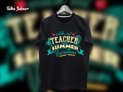 Teacher Summer Tshirt Design 001