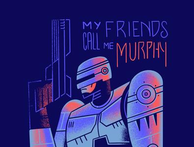 My friends call me Murphy... 80s style flat illustration vector texture retro illustration procreate alternative movie poster geek art robocop
