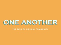 One Another Sermon Series